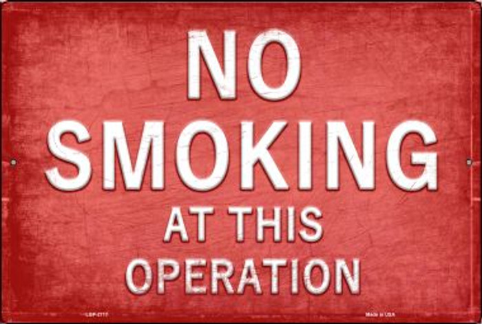 No Smoking  Novelty Metal Large Parking Sign LGP-2717