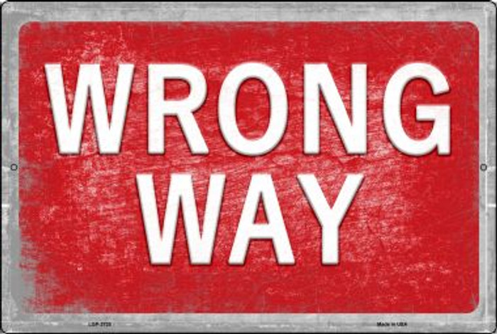 Wrong Way Novelty Metal Large Parking Sign LGP-2725