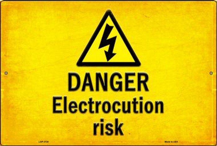 Danger Electrocution Risk Novelty Metal Large Parking Sign LGP-2728