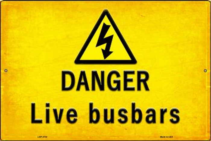 Danger Live Busbars Novelty Metal Large Parking Sign LGP-2730