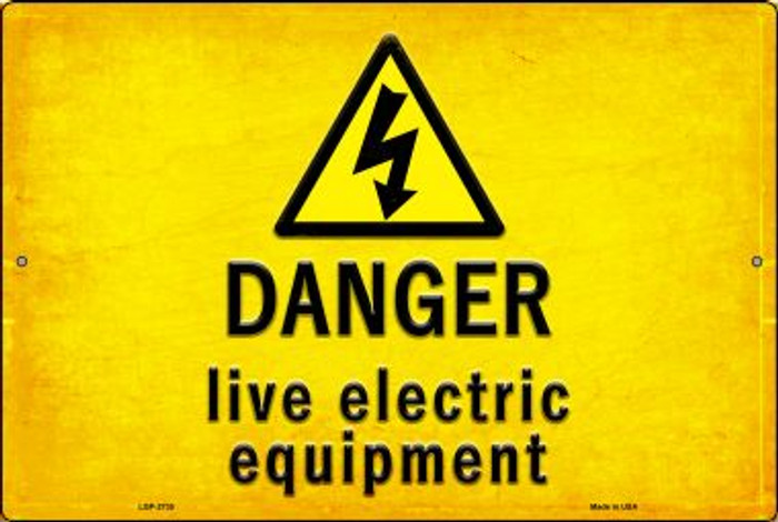 Danger Live Electric Equipment Novelty Metal Large Parking Sign LGP-2735