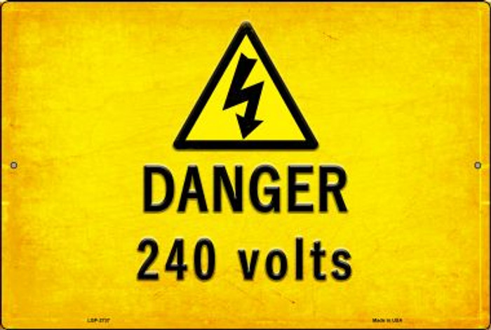 Danger 240 Volts Novelty Metal Large Parking Sign LGP-2737