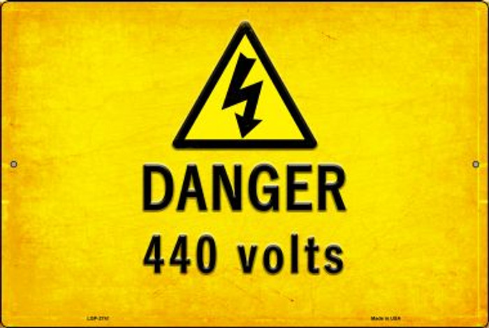 Danger 440 Volts Novelty Metal Large Parking Sign LGP-2741