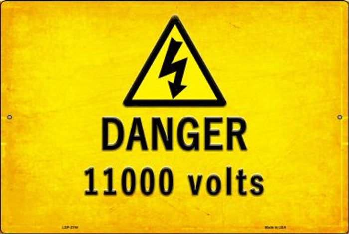 Danger 11000 Volts Novelty Metal Large Parking Sign LGP-2744