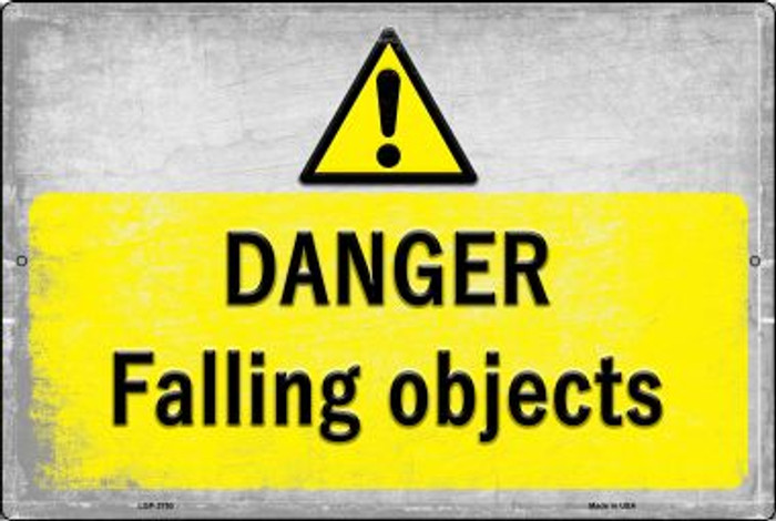 Danger Falling Objects Novelty Metal Large Parking Sign LGP-2750