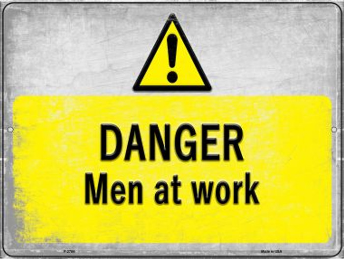 Danger Men at Work Novelty Metal Large Parking Sign LGP-2754