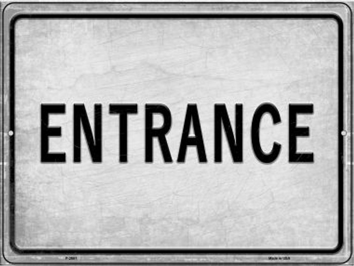 Enterance Novelty Metal Parking Sign P-2651
