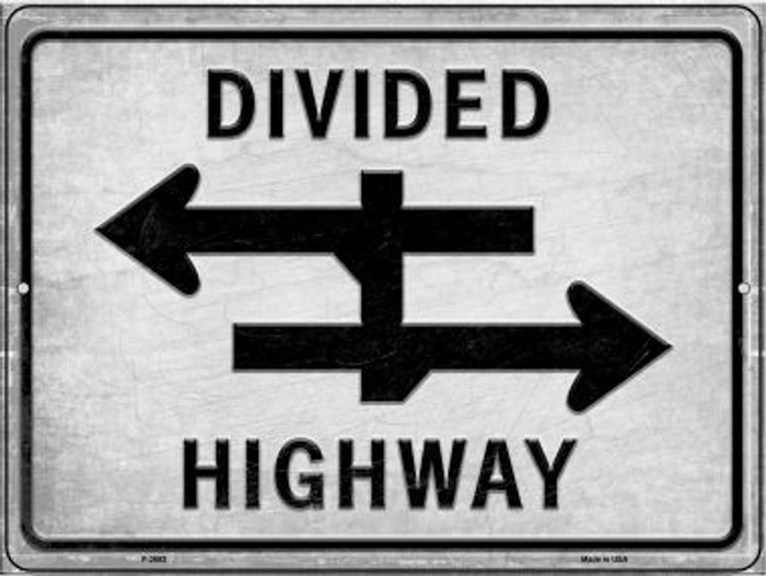 Divided Highway Novelty Metal Parking Sign P-2683