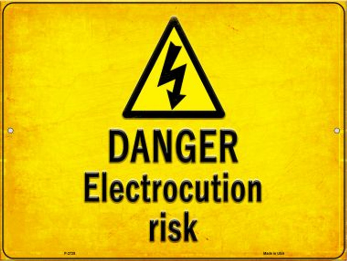 Danger Electrocution Risk Novelty Metal Parking Sign P-2728
