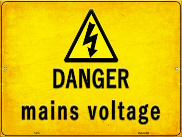 Danger Mains Voltage Novelty Metal Parking Sign P-2734