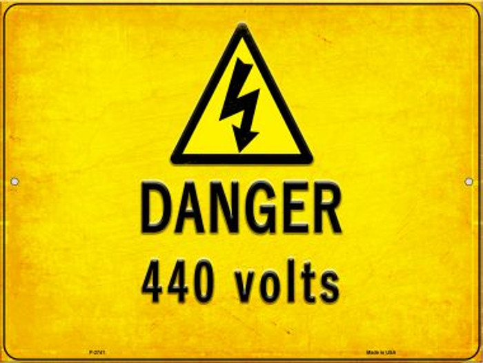 Danger 440 Volts Novelty Metal Parking Sign P-2741