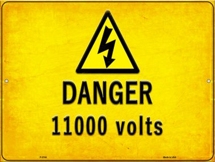 Danger 11000 Volts Novelty Metal Parking Sign P-2744