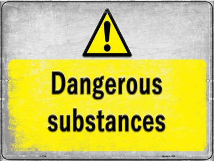 Dangerous Substances Novelty Metal Parking Sign P-2749
