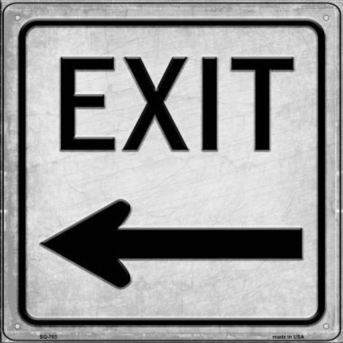Exit Left Novelty Metal Square Sign SQ-703