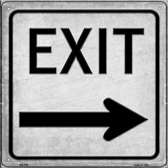 Exit Right Novelty Metal Square Sign SQ-704