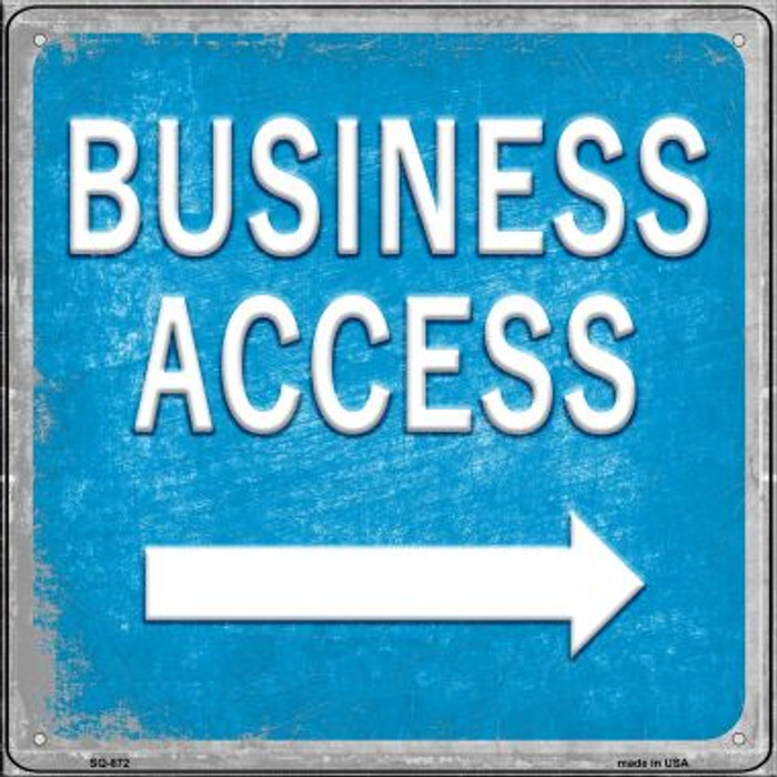 Business Access Right Novelty Metal Square Sign SQ-872