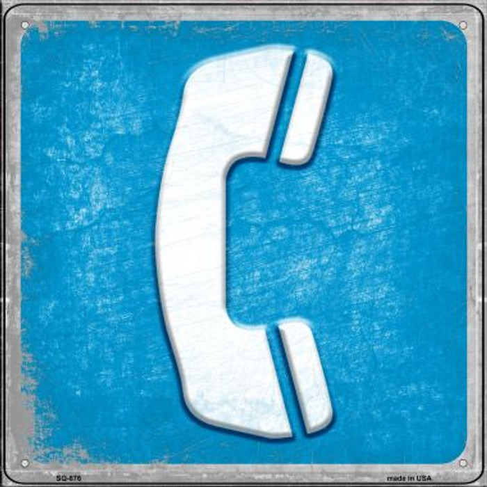 Phone Novelty Metal Square Sign SQ-876