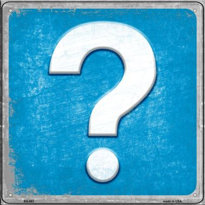 Question Mark Novelty Metal Square Sign SQ-881