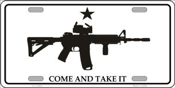 Come and Take It Novelty Metal License Plate LP-12491