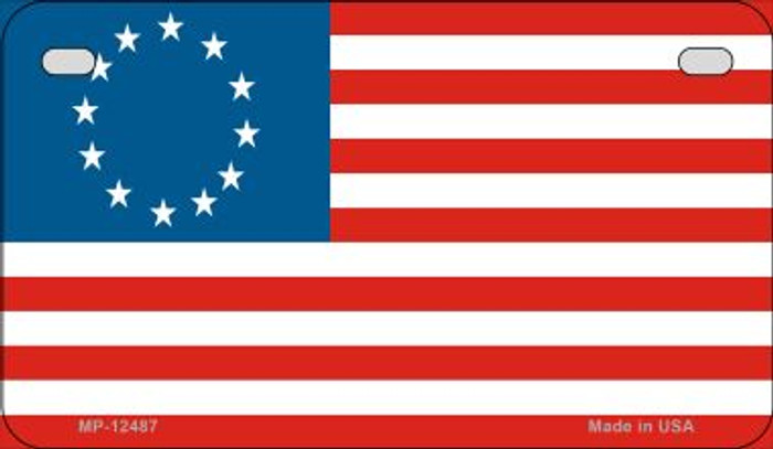Betsy Ross American Flag Novelty Metal Motorcycle Plate MP-12487