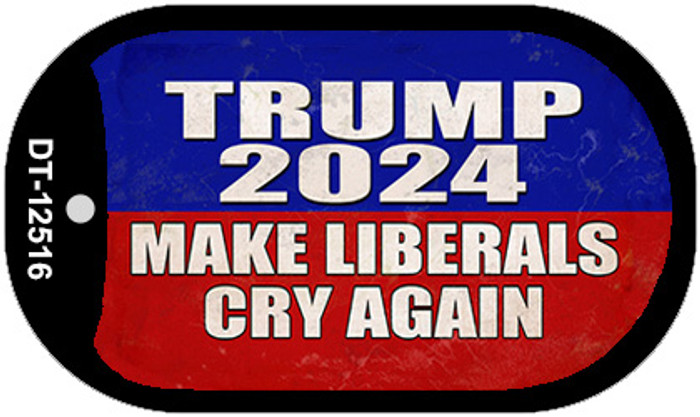 Trump Make Liberals Cry Again Novelty Metal Dog Tag Necklace DT-12516