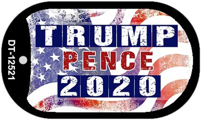 Trump and Pence 2020 Novelty Metal Dog Tag Necklace DT-12521