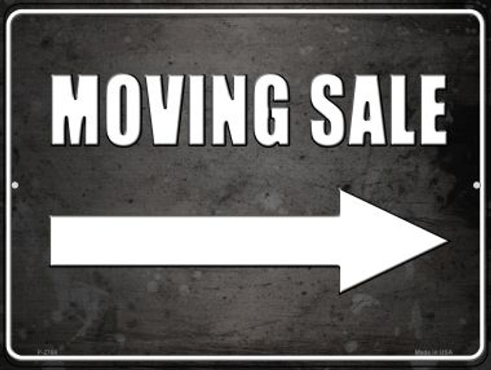 Moving Sale Right Novelty Metal Parking Sign P-2768