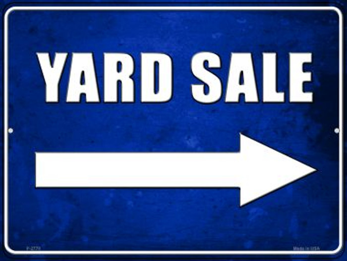Yard Sale Right Novelty Metal Parking Sign P-2770
