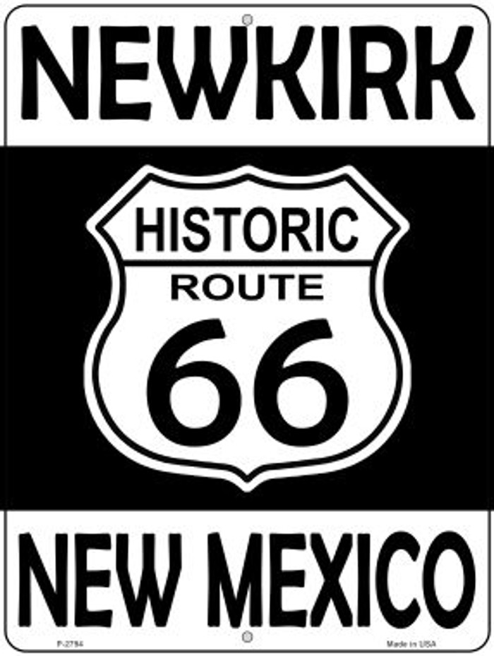 Newkirk New Mexico Historic Route 66 Novelty Metal Parking Sign P-2794