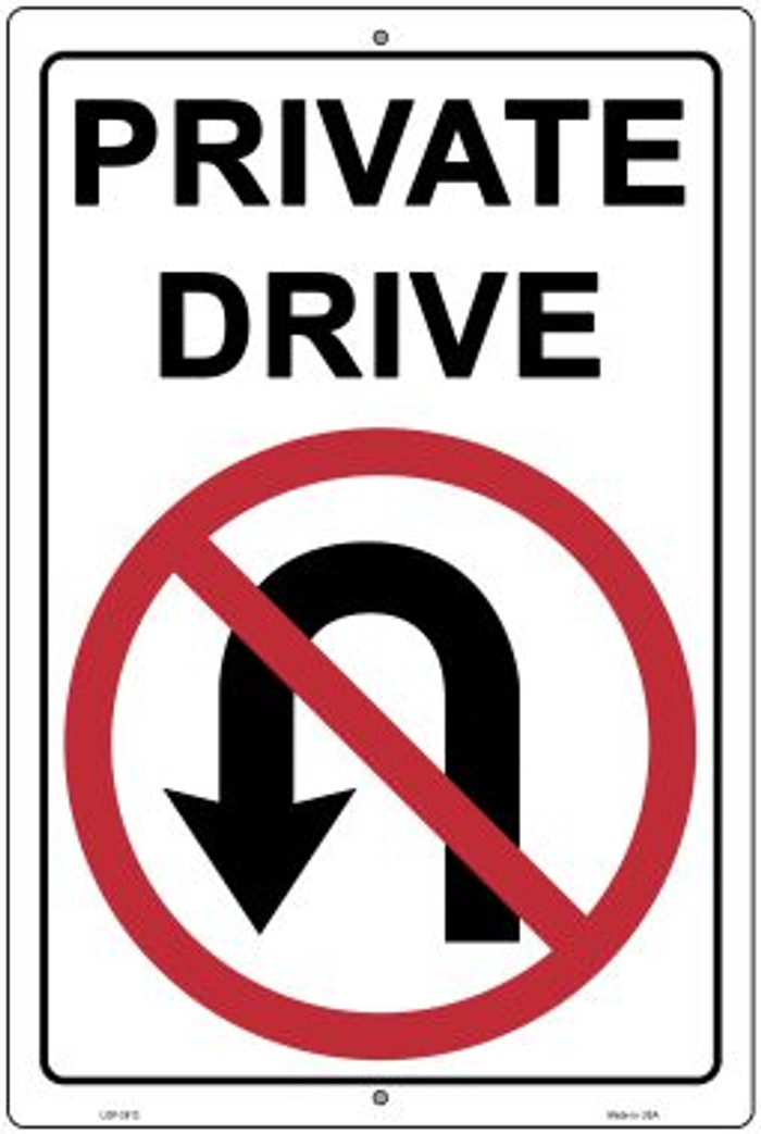 Private Drive No U Turns Novelty Metal Large Parking Sign LGP-2812