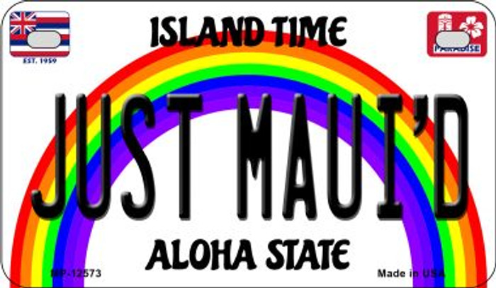Just Mauid Novelty Metal Motorcycle Plate MP-12573