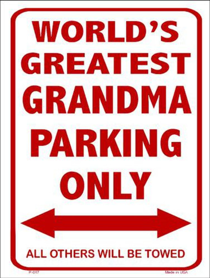 Worlds Greatest Grandma Metal Novelty Parking Sign