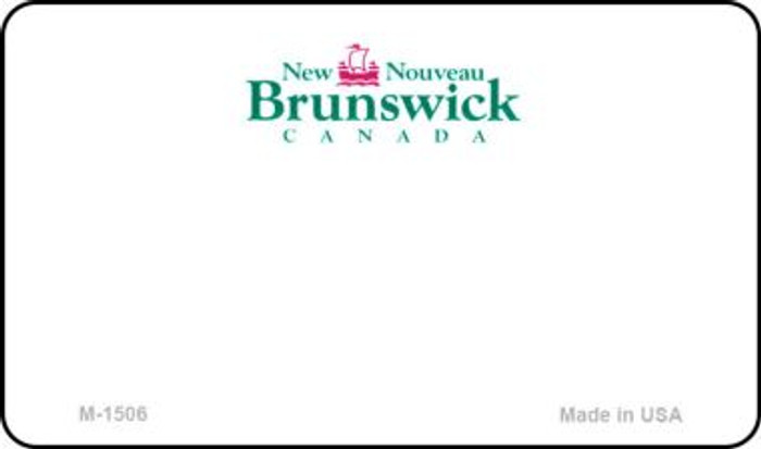 New Brunswick Blank Background Novelty Metal Magnet M-1506