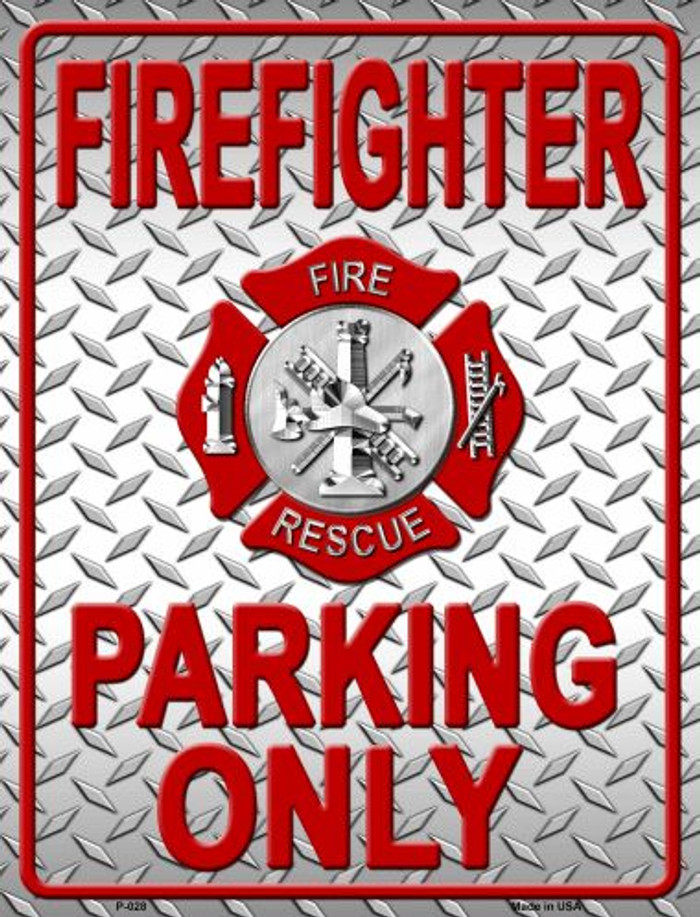 Firefighter Parking Only Metal Novelty Parking Sign