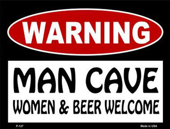 Women And Beer Welcome Metal Novelty Parking Sign