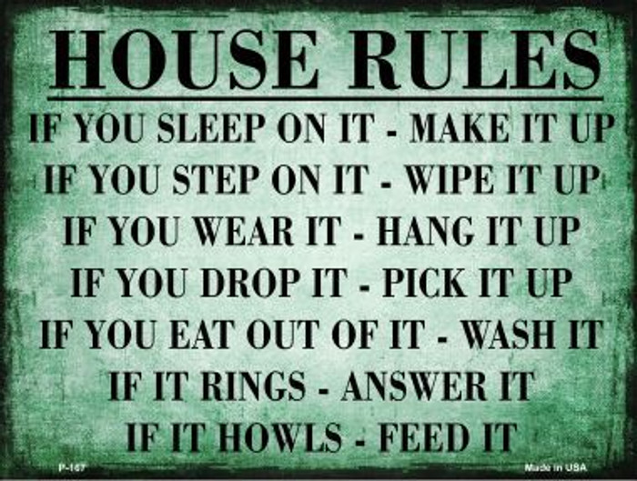 House Rules Metal Novelty Parking Sign P-167