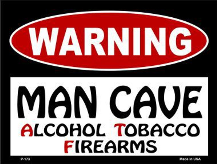 Alcohol Tobacco Firearms Metal Novelty Parking Sign P-173