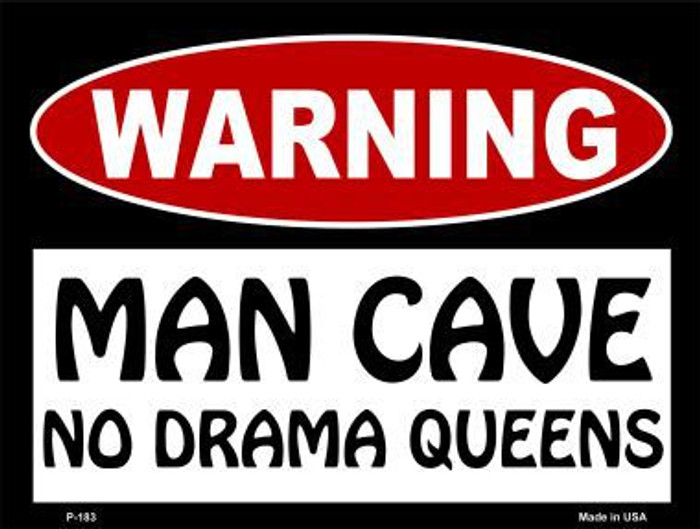 No Drama Queens Metal Novelty Parking Sign P-183