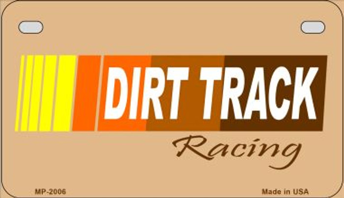 Dirt Track Racing Novelty Metal Motorcycle Plate MP-2006