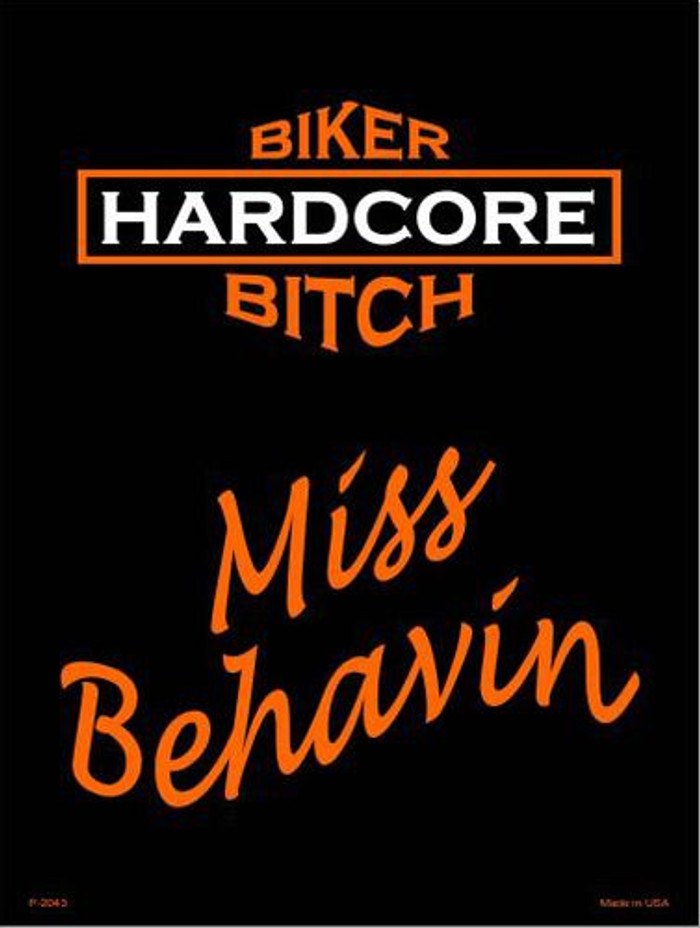 Miss Behavin Metal Novelty Parking Sign