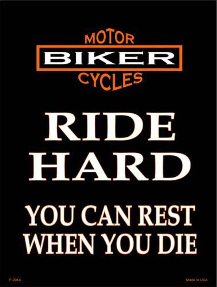 Ride Hard Metal Novelty Parking Sign P-2044