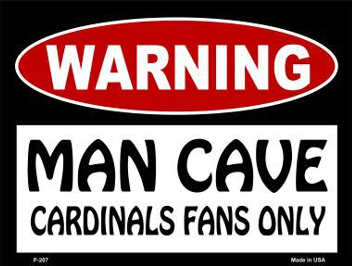 Cardinals Fans Only Metal Novelty Parking Sign P-207