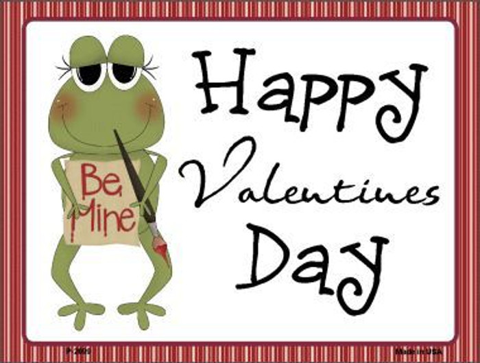 Be Mine Frog Metal Novelty Parking Sign P-2099