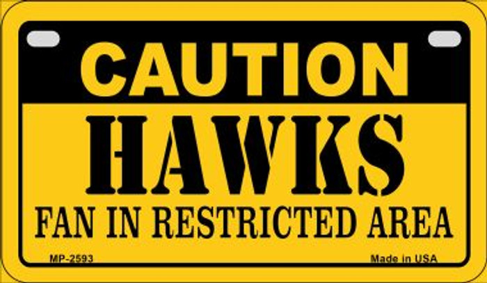 Caution Hawks Fan Area Novelty Metal Motorcycle Plate MP-2593