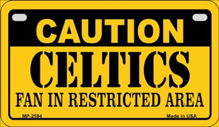 Caution Celtics Fan Area Novelty Metal Motorcycle Plate MP-2594