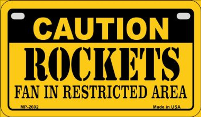 Caution Rockets Fan Area Novelty Metal Motorcycle Plate MP-2602