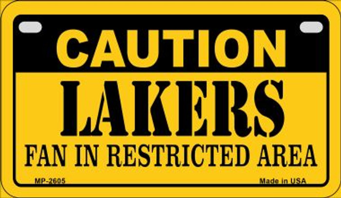 Caution Lakers Fan Area Novelty Metal Motorcycle Plate MP-2605