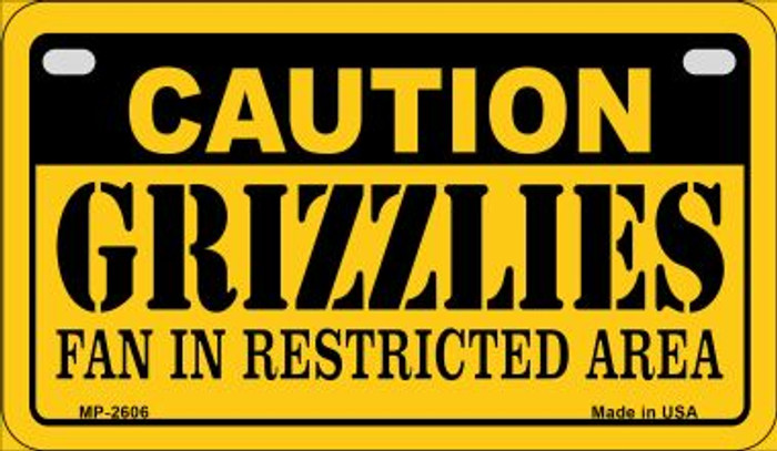 Caution Grizzlies Fan Area Novelty Metal Motorcycle Plate MP-2606