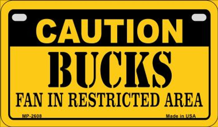 Caution Bucks Fan Area Novelty Metal Motorcycle Plate MP-2608