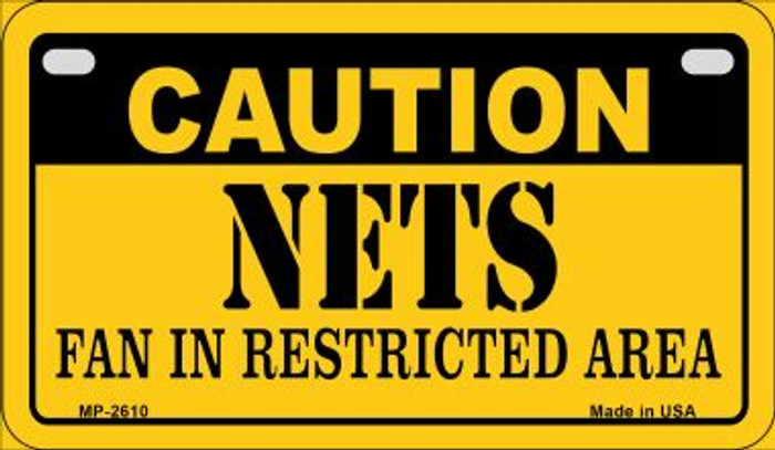 Caution Nets Fan Area Novelty Metal Motorcycle Plate MP-2610